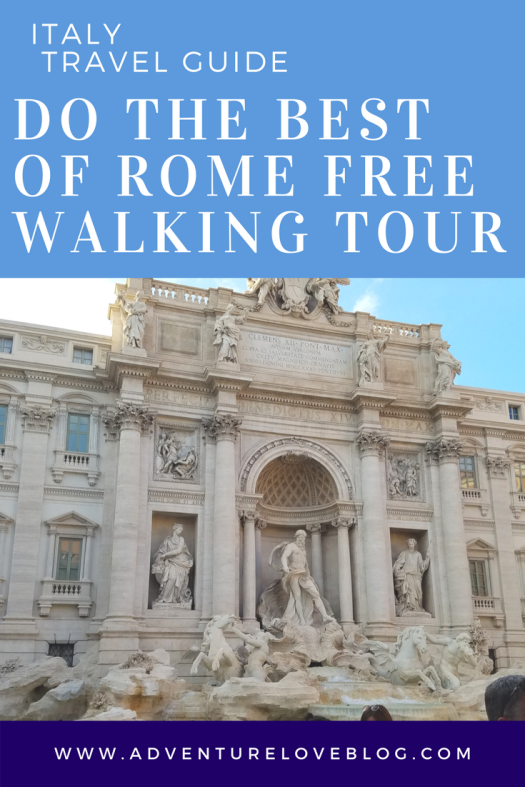 Italy Travel Guide | Do the Best of Rome Free Walking Tour