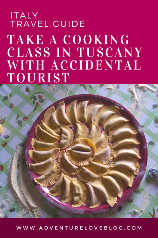 Italy Travel Tip: Take a Cooking Class in Tuscany with Accidental Tourist