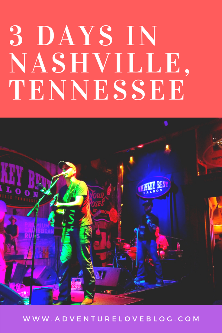 3 Days in Nashville, Tennessee Guide