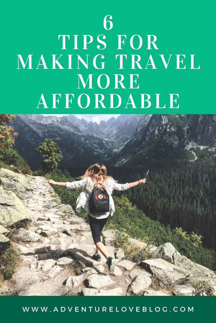 6 Tips for Making Travel More Affordable
