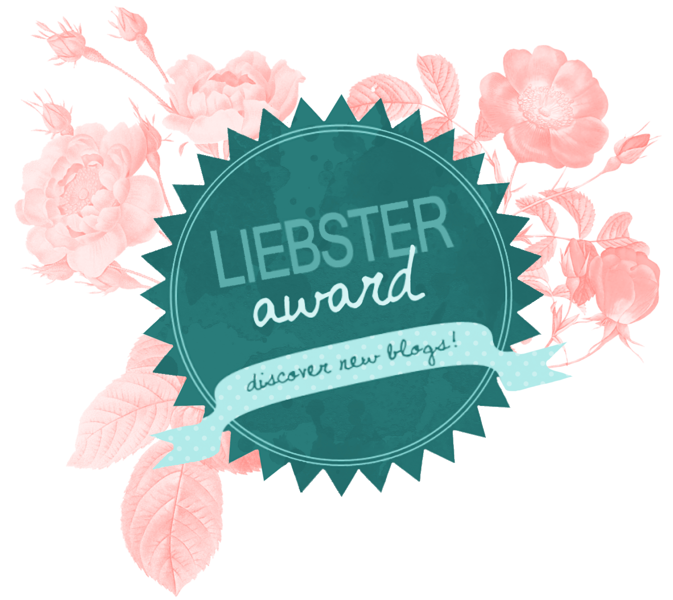 Liebster Award | Bloggers nominating other bloggers & giving them the recognition they deserve!