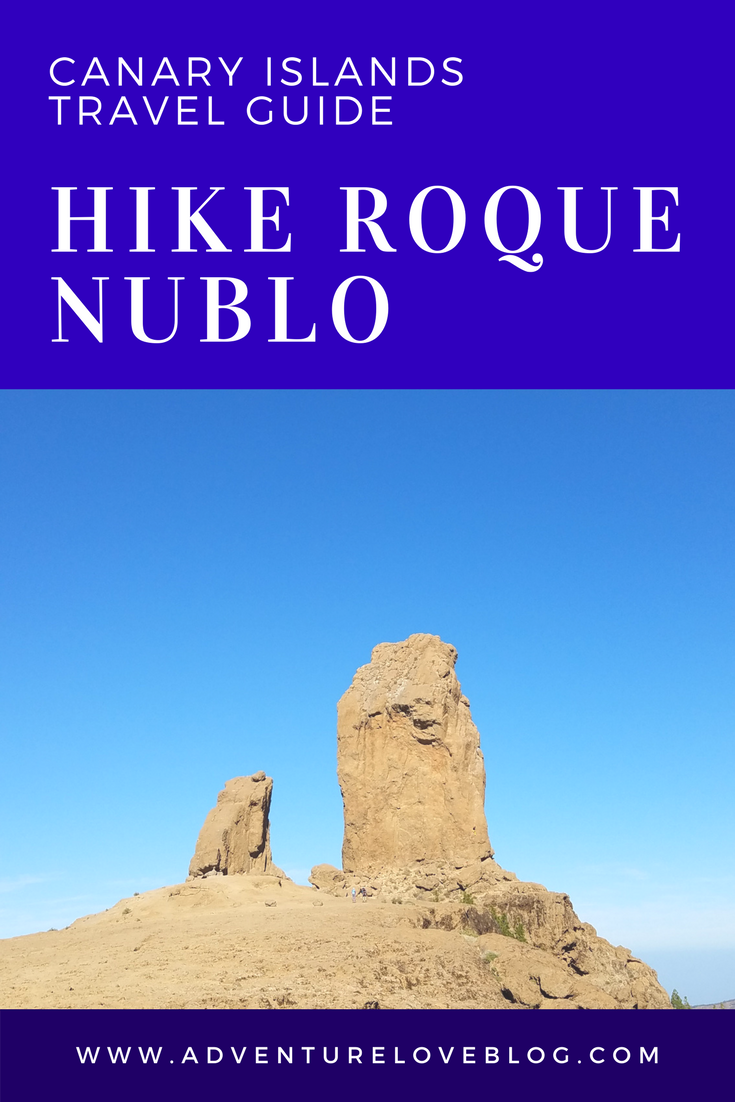 Canary Islands Travel Guide | Hike Roque Nublo