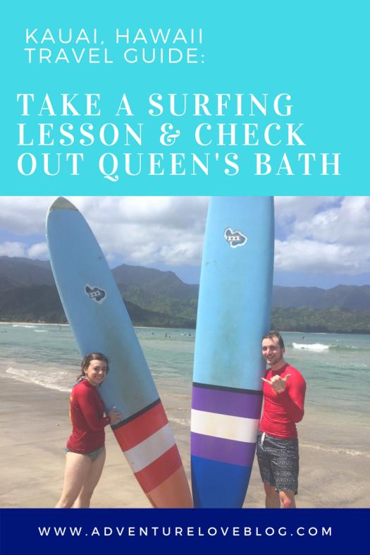 Kauai, Hawaii Travel Guide | Take a Surfing Lesson & Check Out Queen's Bath